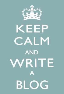 KEEP-CALM-AND-WRITE-A-BLOG-